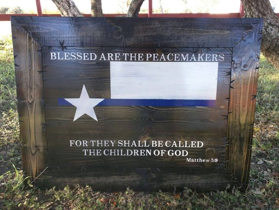 Texas Flag with Blessed Are The Peacemakers verse (Solid Wood)