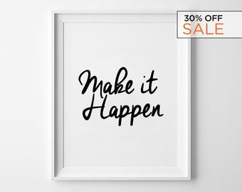 Happen Wall Decor, Motivational Poster, Black and White Typography Print, Express Shipping to USA, Make It Happen