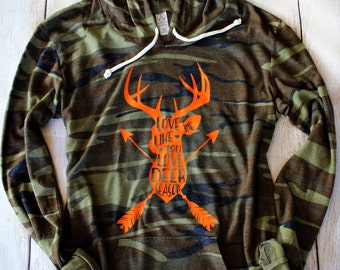 Love Me Like You Love Deer Season - Women's Green Camouflage Long Sleeve Hooded Shirt - S,M,L,XL