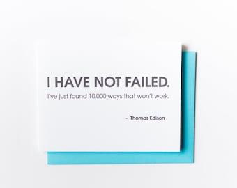 Sarcastic Encouragement. Congratulations.  I Have Not Failed Letterpress Card