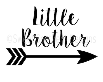 Little brother with arrow SVG instant download design for cricut or silhouette