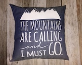 "Denim 14"" Pillow :  ""The Mountains Are Callin..."