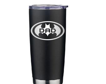 Batman Dad Coffee Cup- BatDad- Dad Gift- Insulated Coffee Mug- Dad Travel Mug- Travel Coffee Cup- Gift for Dad- Daddy Gift- Fathers Day Gift