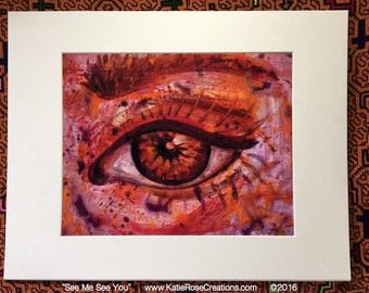 See Me See You - Matted and Signed Print