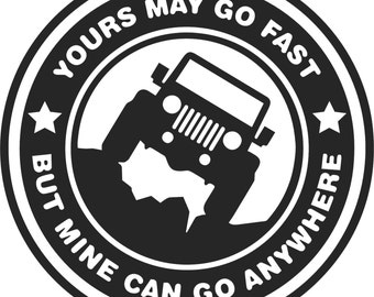 Jeep Badge Decal, Mine Can Go Anywhere #1, FREE SHIPPING