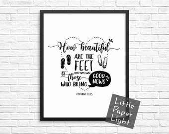 How Beautiful Are The Feet Bible Print, Romans, Scripture Art Typography, Christian Gift, Baptism Gift - 8x10 Print