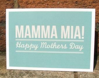 Mamma Mia - Mothers Day Card