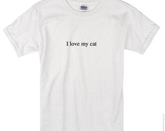 I love my cat *T-shirt