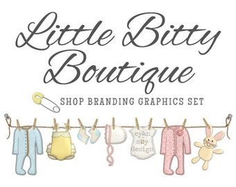 Baby Clothes Shop Branding Banners, Avatar Icons, Business Card, Logo Label + More - 12 Premade Graphics Files - LITTLE BITTY BOUTIQUE
