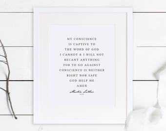 Martin Luther Print / Reformation 500 / Martin Luther Quote / Here I Stand / Reformed Theology / Reformation / 5 Solas / Reformers Gift