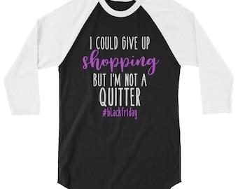 Black Friday shirt, Black Friday shopping, Black Friday TShirt, I love shopping, Funny Black Friday, Thanksgiving Shirt, Shop the Sales