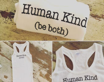 Human Kind (be both) EXTRA LARGE women's white ribbed racer back tank/inspirational t-shirt/unique gift