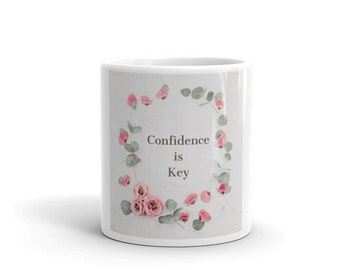 Confidence Mug, Coffee Mug, Early Morning