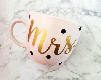 Mrs mug - Blush Mug - Engagement Gift - Gift for bride - Bachelorette - Vinyl Mug - Mrs - Mugs - Coffee mug - Pink and Gold Mug - 16 oz