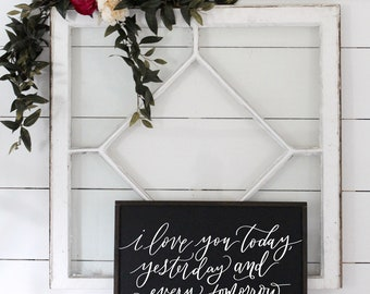 NEW* I Love You Today, Yesterday & Every Tomorrow Sign, Farmhouse Home Decor, Rustic Wall Art, Wood Framed Sign, Farmhouse Style