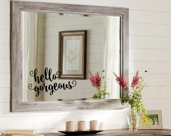 Hello Gorgeous Decal Bathroom Mirror Decal
