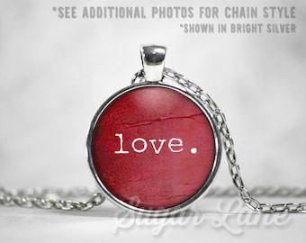 Love Necklace - Valentine Pendant - Valentine's Day Necklace - Valentine's Day Jewelry - Love Jewelry - Glass Dome Pendant - Dark Red