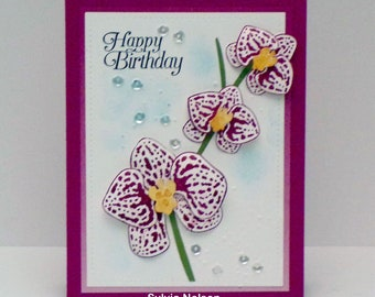 Happy Birthday Floral Card...Orchids For Your Birthday...Birthday for Mom...Sister...Friend...Aunt...Beautiful colors...Stampin'Up!