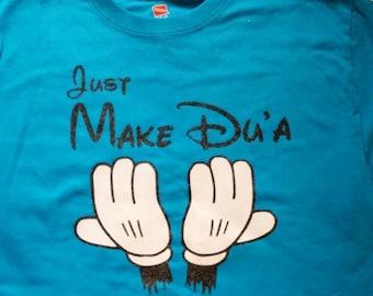 Just Make Du'A Mickey Mouse Hands Shirt