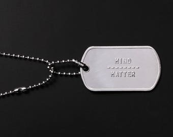 MIND OVER MATTER - Best Man Gifts - Men's Jewelry - Men's Dog Tags - Stainless Steel Mens Necklaces - Men's id Necklace - customized jewelry