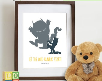 Where the Wild Things are inspired Print, Let the Wild rumpus start, Wild things, Monsters, Wild things max, Movie quote Item  WC104C