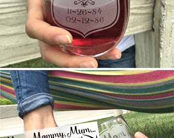 Mom Glass, Mom Gifts, Mothers Day Gift Ideas, Wine Glass for Mom, Personalized, Gift for Grandma, Stemless Glass, Kids birthdays birth dates