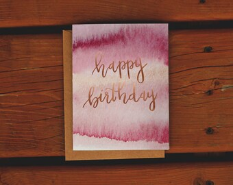 Watercolor Rose Gold Birthday Card | Handpainted Greeting Card | Mauve | Pink | Peach | Magenta | Watercolor wash