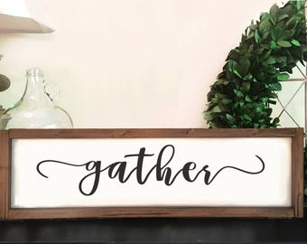 Gather Sign Wood | Mantel Decor Rustic | Dining Room Decor | Eating Room | Framed Sign | White Gather Sign |  Wooden | Gather Home Decor
