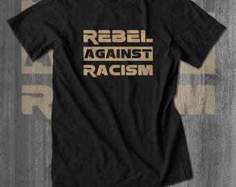 Rebel Against Racism T shirt tops and tees t-shirts t shirts| Free Shipping