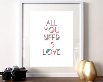 Quote print, all you need is love, typographic print, stripes, quotes, love quote, typography print, love, home decor, love wall art, poster