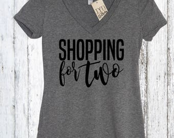 Shopping For Two, Pregnancy Announcement Shirt, Mama Bear Shirt, New Mom, Mothers Day Shirt, Baby Shower Gift