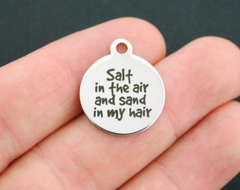 Beach Stainless Steel Charm - Salt in the Air and Sand in my Hair - Exclusive Line - Quantity Options  - BFS586