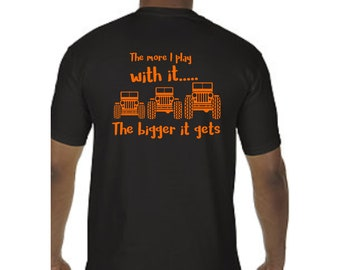 The more I play with it.. Jeep Shirt