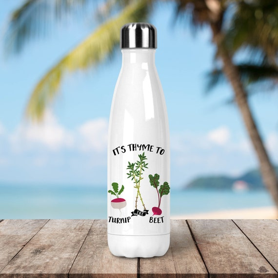 Stainless Steel Water Bottle - Thyme to Turnip the Beet Water Bottle - Funny Veggie - BPA Free Eco Friendly Water Bottle