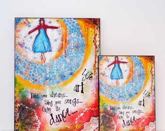 Art Quotes Print - Prints on Wood - Ready to Hang Art - Inspirational Quotes - Mixed Media Art - Inspirational Art - Graduation Gift for Her
