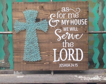 String Art Cross with Joshua 24:15, Nail Art Cross, As For Me and My House We Will Serve the Lord, Scripture Sign, Custom Made Cross
