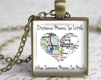 Custom Long Distance Map Pendant, Necklace or Key Chain - 2 Maps in one Heart - Distance Means So Little, When Someone Means So Much