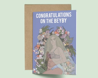 Beyonce - Congratulations on the Beyby! (Baby Shower Card, Celebrity Pop Culture Card, Congratulations Card, Beyonce Baby Shower Card)