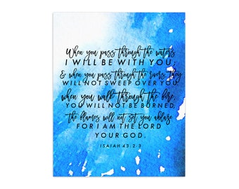 When You Pass Through the Waters // Isaiah 43 Watercolor Christian Bible Verse Scripture Print by Mercy Ink // Gift for Loss & Grief