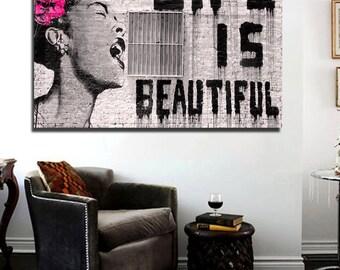Banksy Life is Beautiful Street Art Canvas Print 36 x 24 print Urban Art