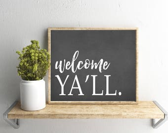 Printable Wall Art, Welcome Ya'll, Chalkboard, Quote, Home Decor, Instant Download