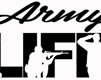 Army Life SVG Cutting File for Cricut