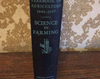 Yearbook of Agriculture 1943-1947 Science in Farming