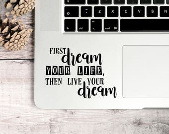 Dream Decal, Positive Decal, Your Life Decal, Quote Decal, Script Decal, Vinyl Sayings Decal, Family Quote Decal, Positive Vibe Decal