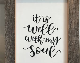 """Rustic Hand Painted Hymn """"It Is Well With My Soul"""" Farmhouse/Reclaimed Wood/Hand Lettering- [8 x 10 inches]"""