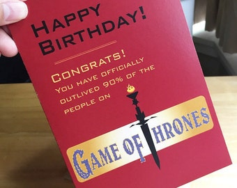 Game of thrones card etsy funny game of thrones birthday card happy birthday congrats you have officially outlived more bookmarktalkfo Image collections