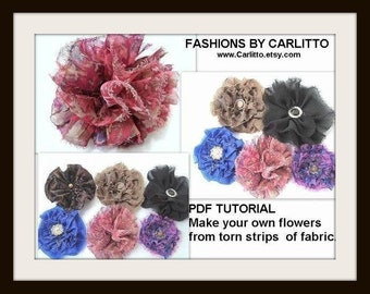 Sewing pattern, PDF TUTORIAL, Torn Fabric  Flowers.... Make your own flowers from torn strips of fabric,,instant download