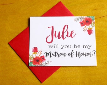 Will you be my Matron of Honor? Floral Greeting Card Note Card - Maid of Honor, Matron of Honor, Bridesmaid Ask Card with Metallic Envelope
