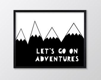 Let's Go on Adventures Print, Monochrome Nursery Art, Inspirational & Motivational Typography Wall Art, Quote Decor, Art Print