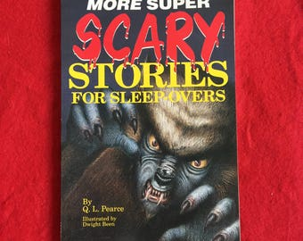 MORE SUPER SCARY Stories For Sleep-Overs (Paperback Children's Horror Anthology by Q.L. Pearce)